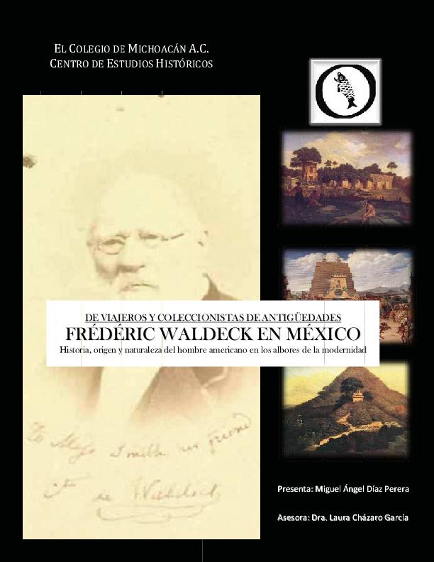 De Viajeros Y Coleccionistas De Antigüedades Frédéric Waldeck En