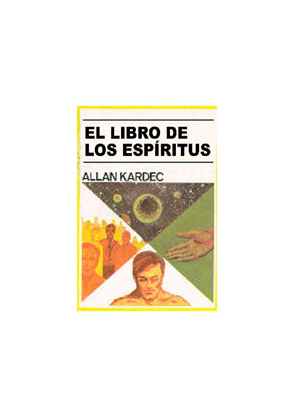 El Libro De Los Espíritus De Allan Kardec Pdf Gratis ...