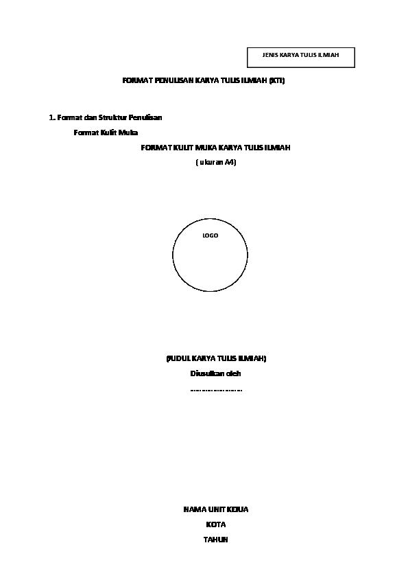 Pdf Format Penulisan Karya Tulis Ilmiah Kti 1 Format Dan Struktur Penulisan Format Kulit Muka Format Kulit Muka Karya Tulis Ilmiah Ukuran A4 Ridwan Syahrani Academia Edu