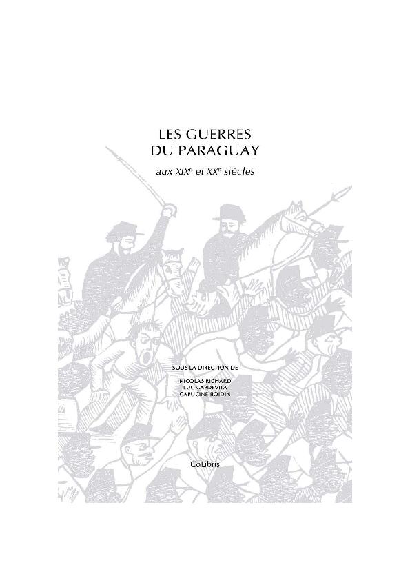 Pdf Les Guerres Du Paraguay Aux Xx Et Xix Siècles Nicolas