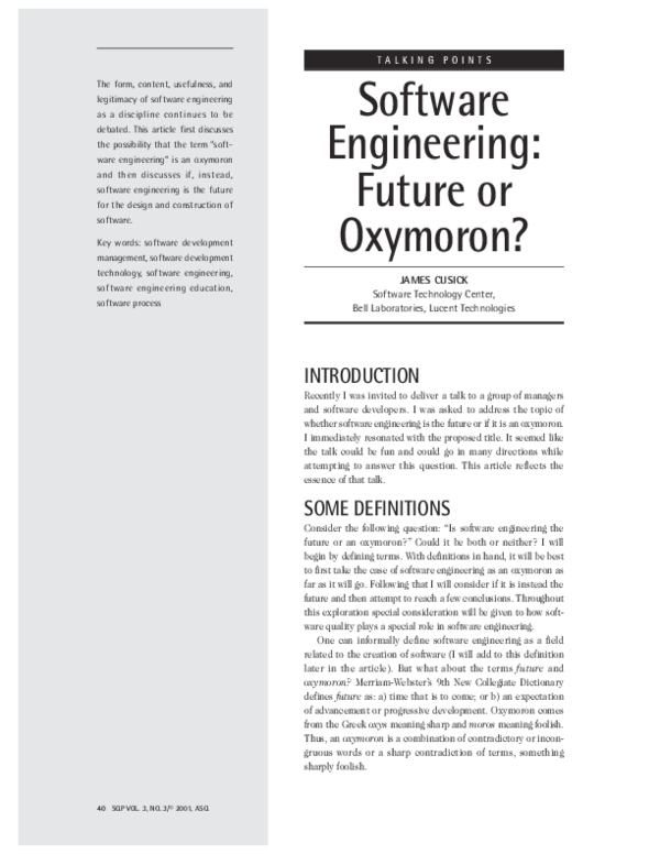 PDF) Software Engineering: Future or Oxymoron? | James