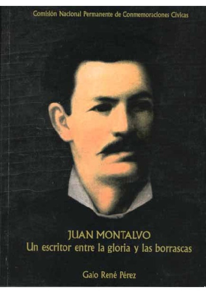Juan Montalvo Por Galo René Pérez Fabián Bedón Samaniego