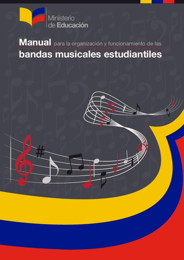 Manual Para La Organización Y Funcionamiento De Las Bandas