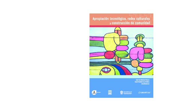 d5d1a60d7 PDF) Apropiación tecnológica, redes culturales y construcción de ...