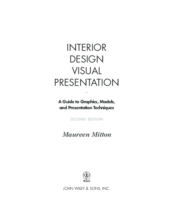 Pdf Interior Design Visual Presentation Bullet A Guide To Graphics Models And Presentation Techniques Second Edition Cathy Mercado Academia Edu