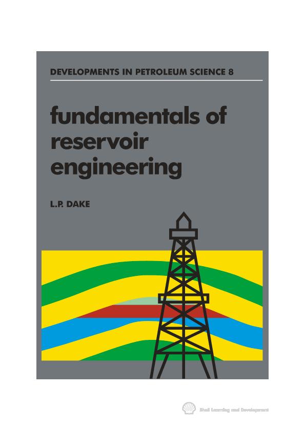 PDF) FUNDAMENTALS OF RESERVOIR ENGINEERING [LP Dake].pdf | David ...