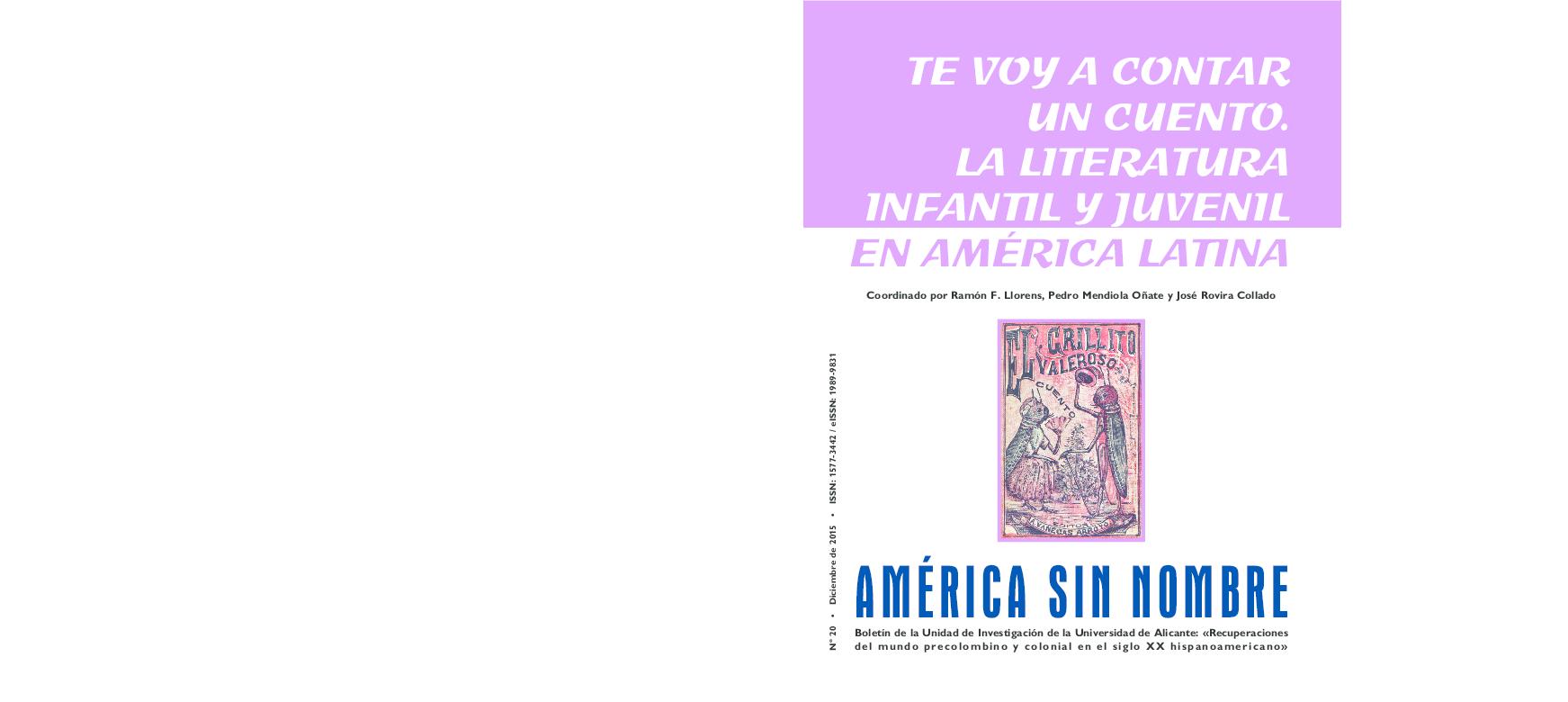América Sin Nombre 20 Te Voy A Contar Un Cuento Sobre La
