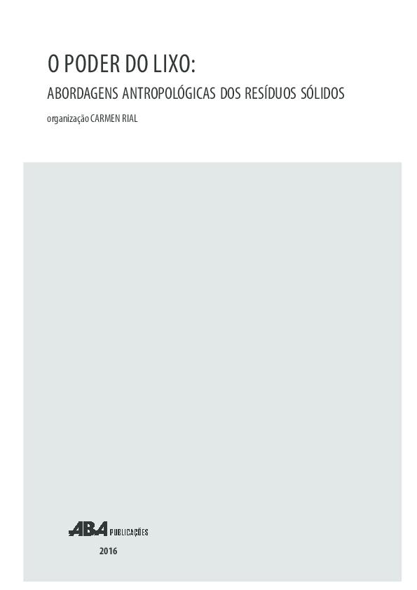 PDF) O PODER DO LIXO: ABORDAGENS ANTROPOLÓGICAS DOS RESÍDUOS SÓLIDOS