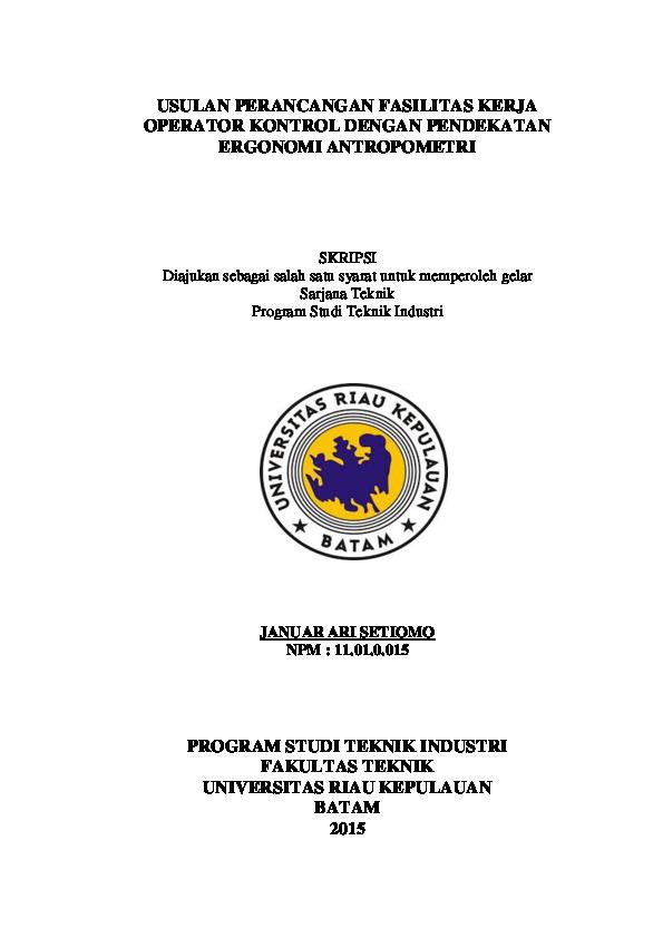 Pdf Usulan Perancangan Fasilitas Kerja Operator Kontrol Dengan Pendekatan Ergonomi Antropometri Januar Setiomo Academia Edu