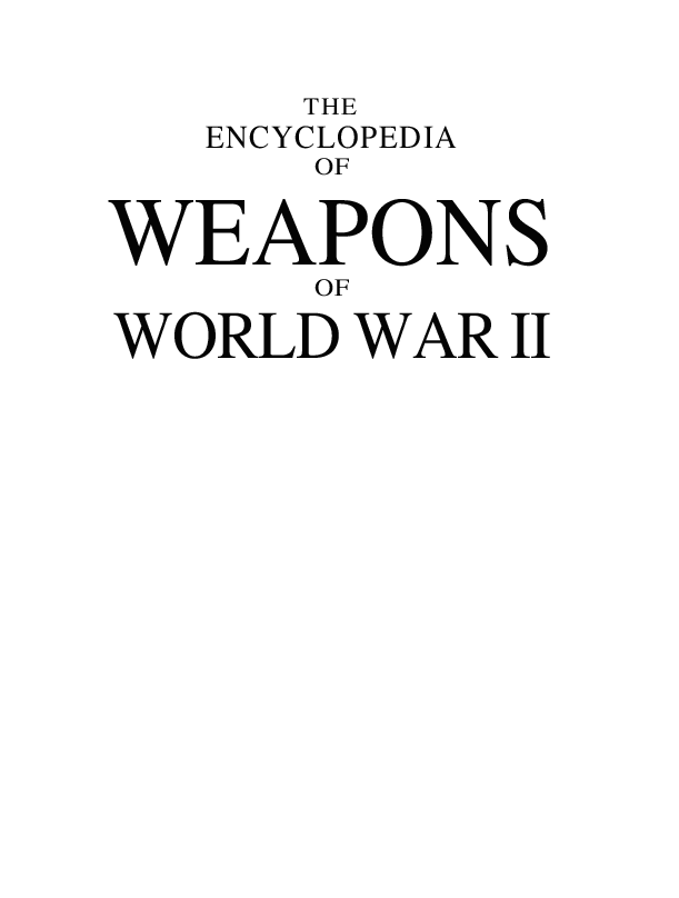 Pdf The Encyclopedia Of Weapons Of World War Ii Erlet