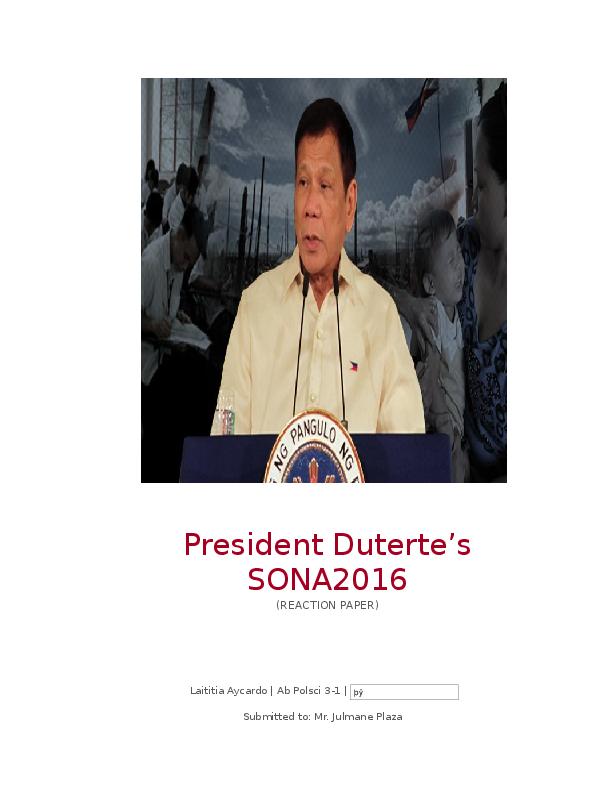 DOC) Reaction Paper on President Duterte's SONA   Laititia Aycardo
