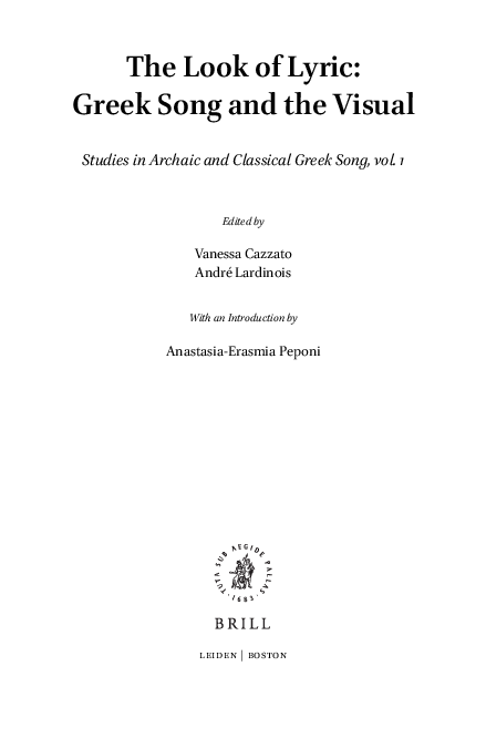 Pdf The Look Of Lyric Greek Song And The Visual Studies In Archaic And Classical Greek Song Vol 1 Anastasia Erasmia Peponi Katerina Ladianou Academia Edu