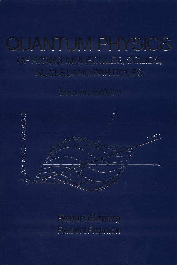 Quantum physics 2nd eisbergresnick | hami notalin - Academia edu
