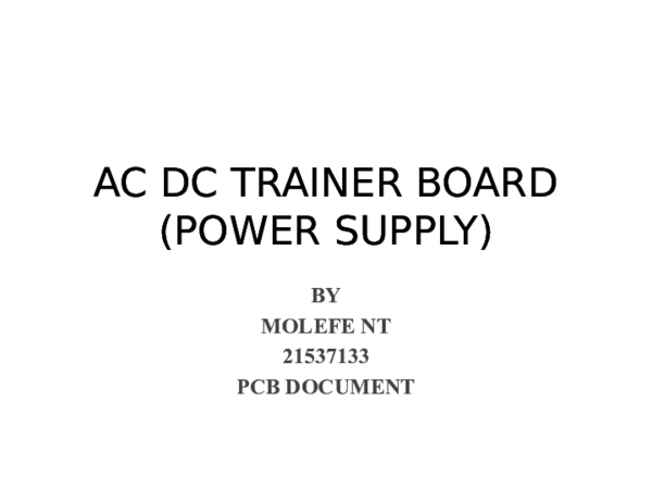PPT) AC DC TRAINER BOARD POWER SUPPLY2 | Njabulo Molefe