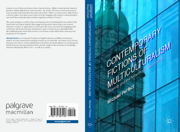 Contemporary Fictions of Multiculturalism: Diversity and the Millennial London Novel