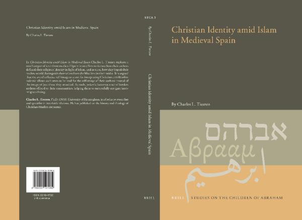 Christian Identity amid Islam in Medieval Spain
