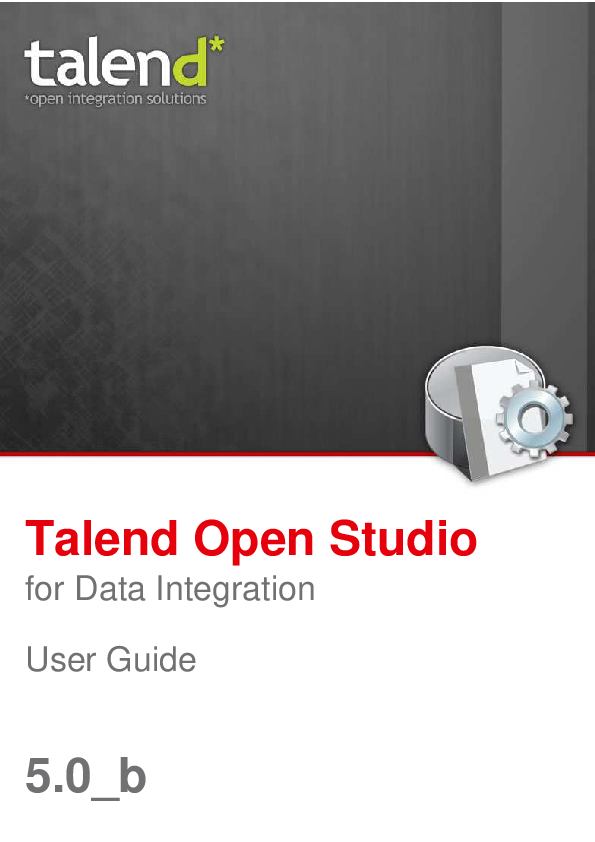 PDF) Talend Open Studio for Data Integration User Guide
