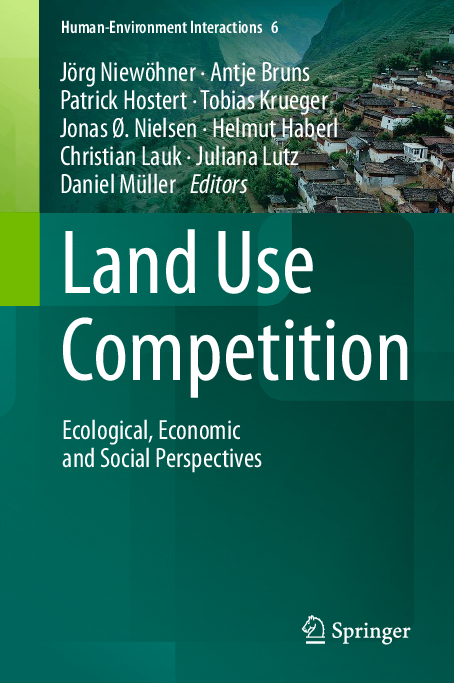 Land Use Competition Ecological Economic And Social Perspectives