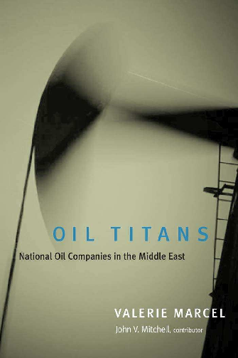 PDF) OIL TITANS National Oil Companies in the Middle East, By