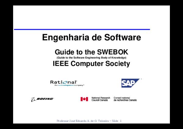 E h i d S ft Engenharia de Software G id t th SWEBOK Guide