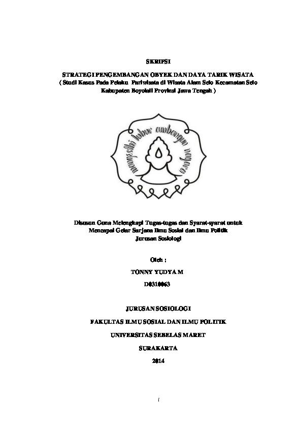 Pdf Skripsi Strategi Pengembangan Obyek Dan Daya Tarik Wisata Studi Kasus Pada Pelaku Pariwisata Di Wisata Alam Selo Kecamatan Selo Kabupaten Boyolali Provinsi Jawa Tengah Disusun Guna Melengkapi Tugas Tugas Dan