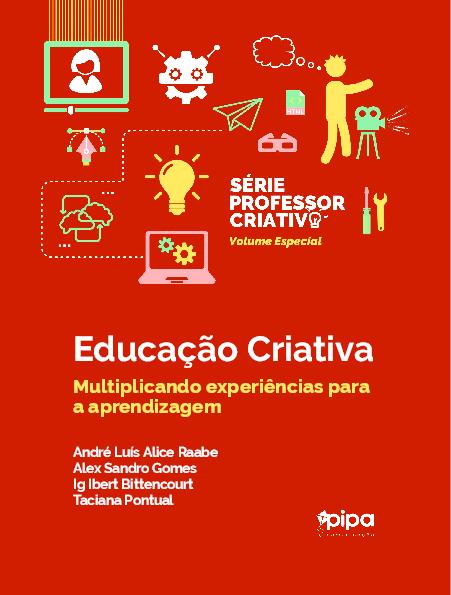 40eb2a7b675 Educação Criativa Multiplicando experiências para a aprendizagem ...