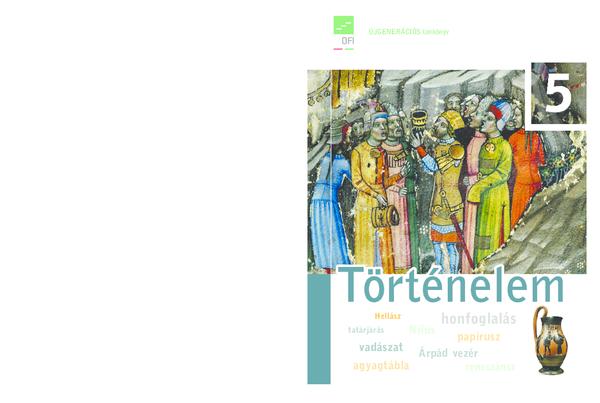 Történelem 5. osztályos tankönyv (OFI tankönyv) - School book for 10 ... 1ec7c49fb6