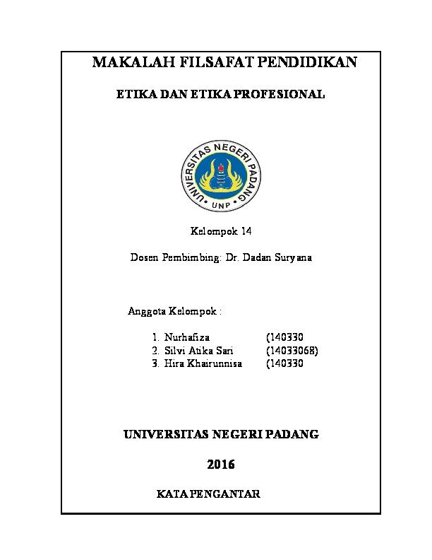 Makalah Filsafat Pendidikan Etika Dan Etika Profesional Universitas Negeri Padang Silvi Atika Sari Academia Edu