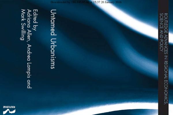 PDF) Allen_Lampis & Swilling eds 2016_Untamed Urbanisms.pdf ...
