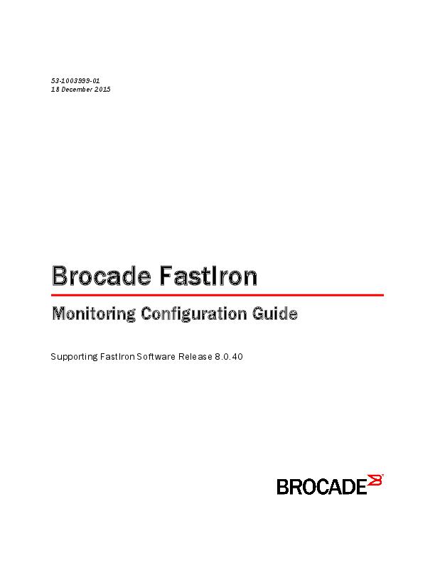 Brocade FastIron Monitoring Configuration Guide | MP Casanova