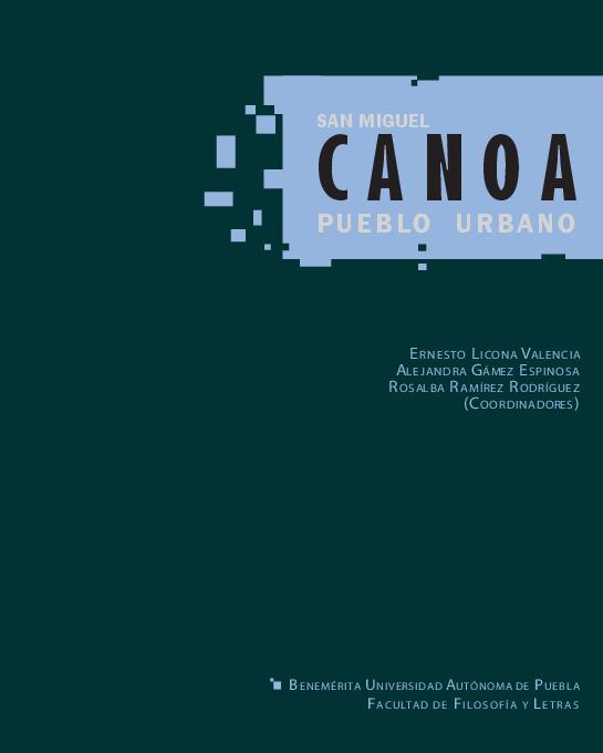 Pdf San Miguel Canoa Pueblo Urbano Libro Ernesto Licona