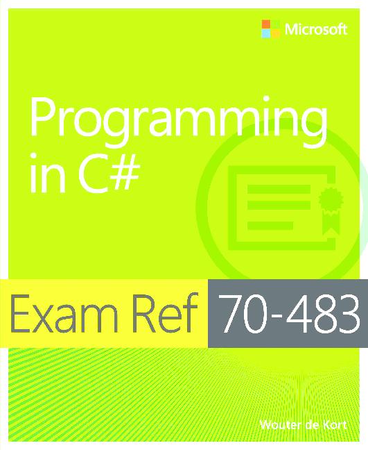 PDF) Exam Ref 70 483 Programming in C# nelly | Gaurav Jain