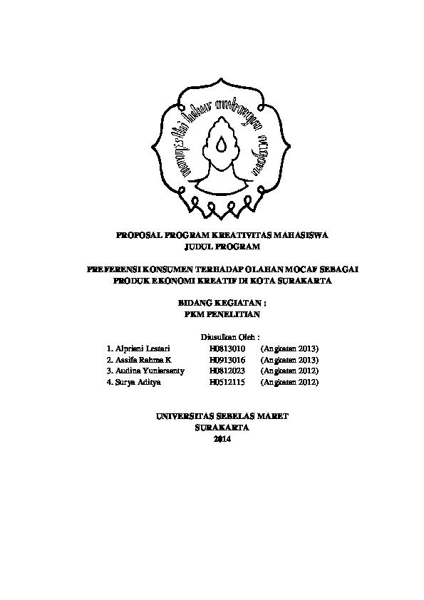 Pdf Proposal Program Kreativitas Mahasiswa Judul Program Preferensi Konsumen Terhadap Olahan Mocaf Sebagai Produk Ekonomi Kreatif Di Kota Surakarta Alpriani Lestari Academia Edu