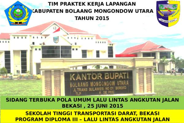 Ppt Profil Pkl Llaj Taruna Sttd Kabupaten Bolaang Mongondow Utara 2015 Sulut Pptx Hendra Ferdiawan Academia Edu