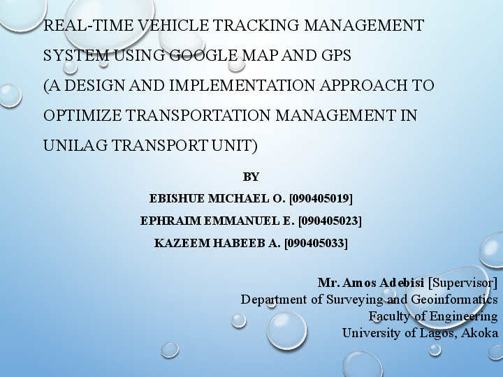 Ppt Real Time Vehicle Tracking System A Case Study For Tracking Vehicles In University Of Lagos Unilag Emmanuel Ephraim And Ebishue Oluchukwu Michael Academia Edu
