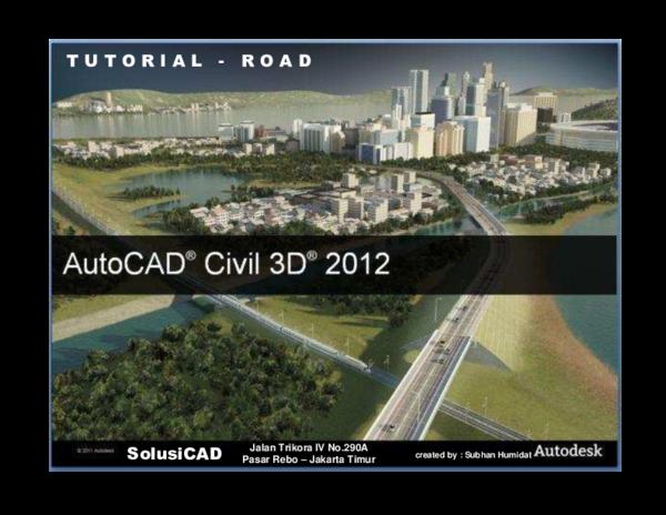 PDF) Civil 3D Tutorial - Road | Subhan Humidat - Academia edu