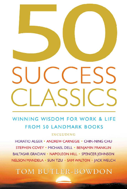 PDF) 50 Success Classics. Winning Wisdom For Work and Life From 50 ...