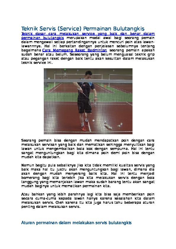 Jelaskan cara melakukan servis forehand tinggi pada permainan bulu tangkis