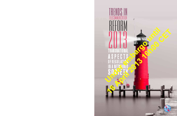 PDF) ITU Report_Trends in Telecom Reforms 2013 pdf | Saeed