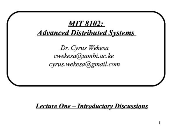 Ppt Mit 8102 Lecture 1 Advanced Distributed Systems Lenjula Lesiit Academia Edu