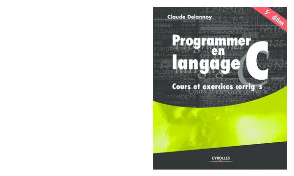 CLAUDE EN C PDF DELANNOY LANGAGE TÉLÉCHARGER EXERCICES