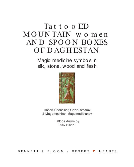 Pdf Tattooed Mountain Women And Spoon Boxes Of Daghestan Magic Medicine Symbols In Silk Stone Wood And Flesh Magomedkhan Magomedkhanov Magomedhan Magomedhanov And Robert Chenciner Academia Edu