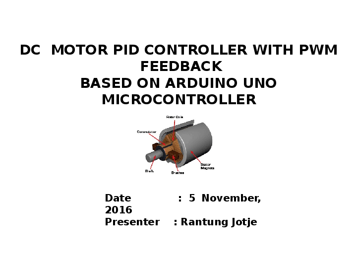 PPT) PID CONTROLLER DC MOTOR WITH PWM FEEDBACK BASED ARDUINO UNO