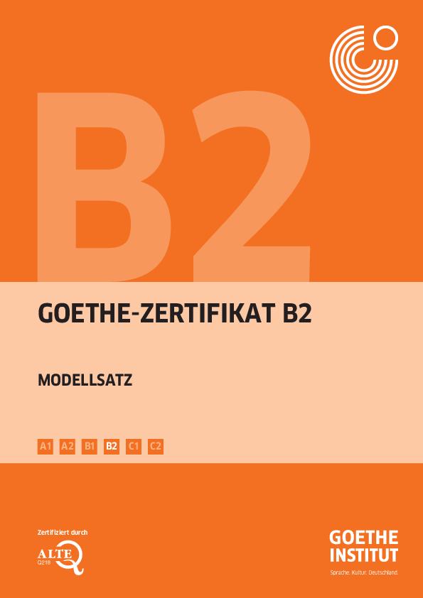 Pdf Goethe Zertifikat B2 Modellsatz B1 B2 C1 C2 A2 A1 Zertifiziert