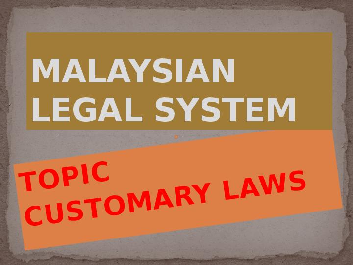 PPT) LLB - CUSTOMARY LAW Part I (1) | Izza Ameerah