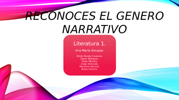 Ppt Reconoces El Genero Narrativo Erick Guzman Academia Edu