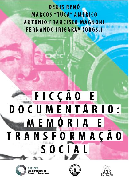 222673a22f890 PDF) Ficção e Documentário  Memória e Transformação Social (2016 ...