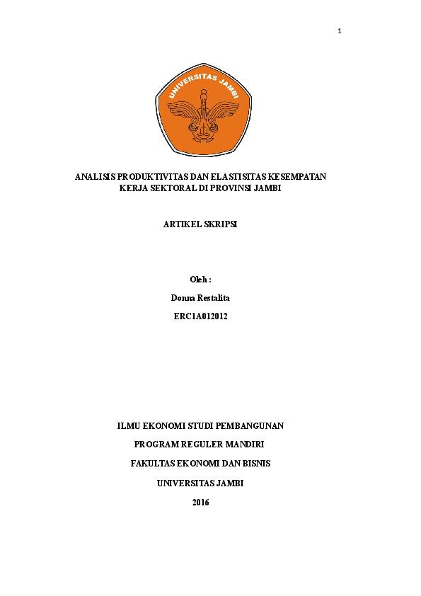 Pdf Analisis Produktivitas Dan Elastisitas Kesempatan Kerja Sektoral Di Provinsi Jambi Pdf Samsir Alamsah Academia Edu