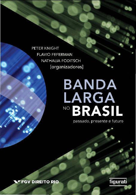 PDF) Broadband in Brazil.pdf   Peter Knight, Nathalia Foditsch ...