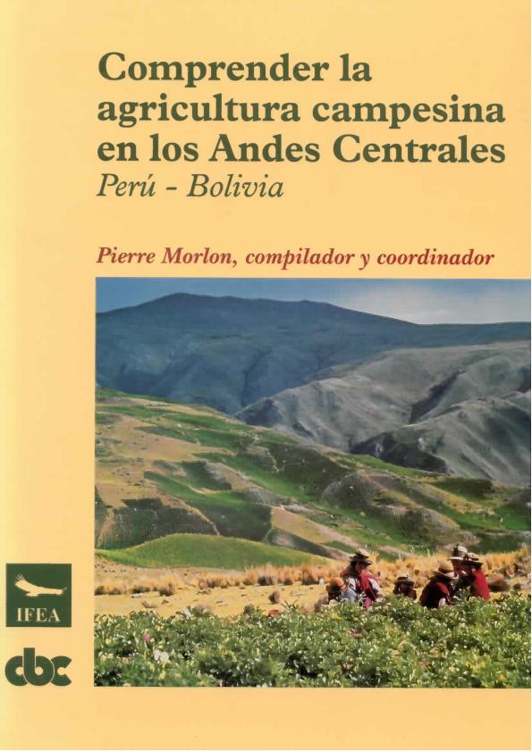Pdf Comprender La Agricultura Campesina En Los Andes